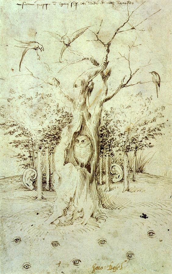 The Field has Eyes, the Wood has Ears  Hieronymus Bosch, circa 1500