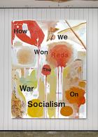 Wayne Lloyd How We Won the War on Socialism (2000) Installation view, Proof of Work, Schinkel Pavillon, 2018. Photo: Hans-Georg Gaul