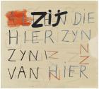 Walter Swennen Ceux qui sont ici, sont d'ici (2013)